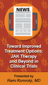 Toward Improved Treatment Options: JAK Therapy and Beyond in Clinical Trials